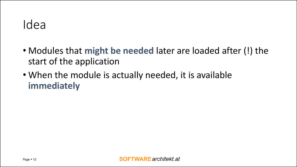 Idea • Modules that might be needed later are l...