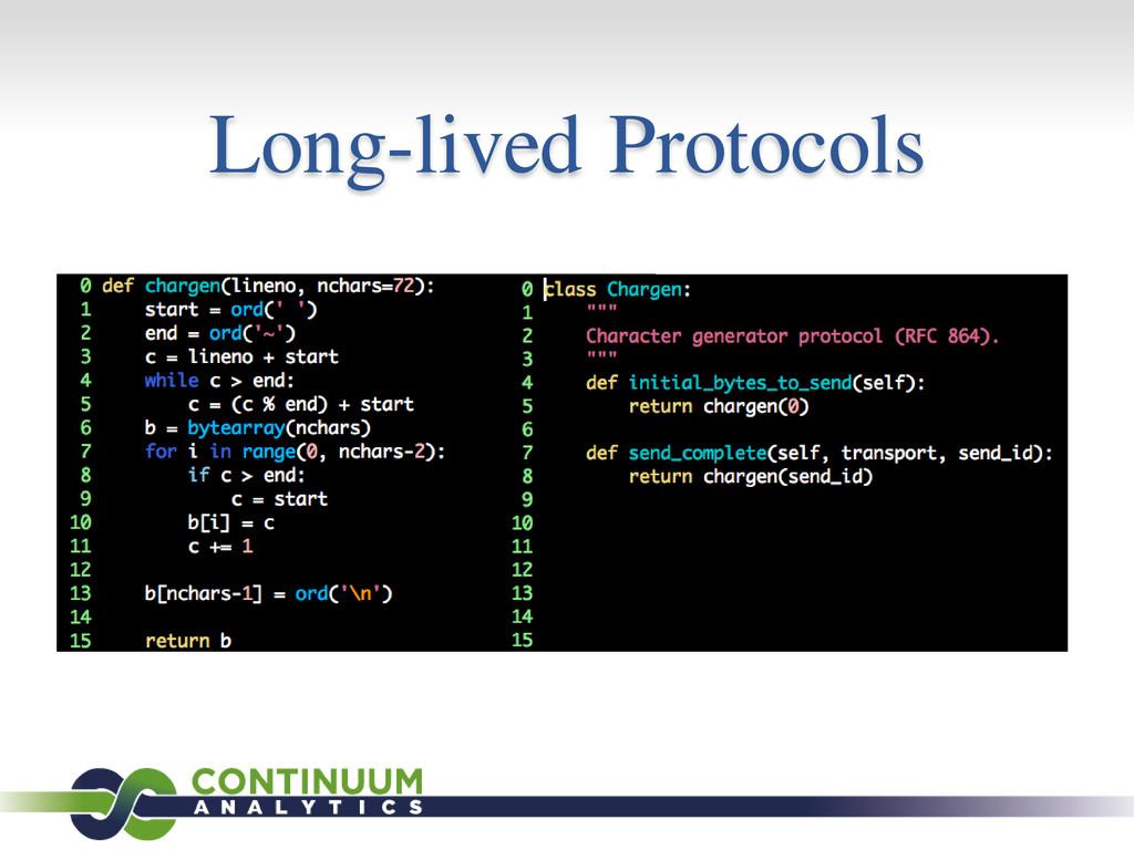 Long-lived Protocols
