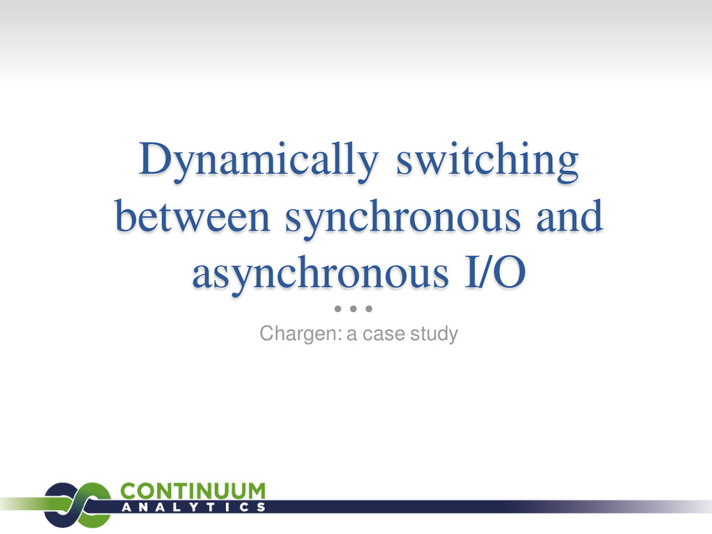 Dynamically switching between synchronous and a...
