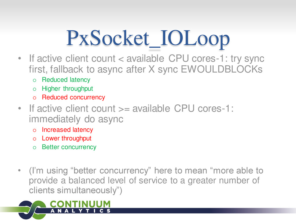 PxSocket_IOLoop • If active client count < avai...