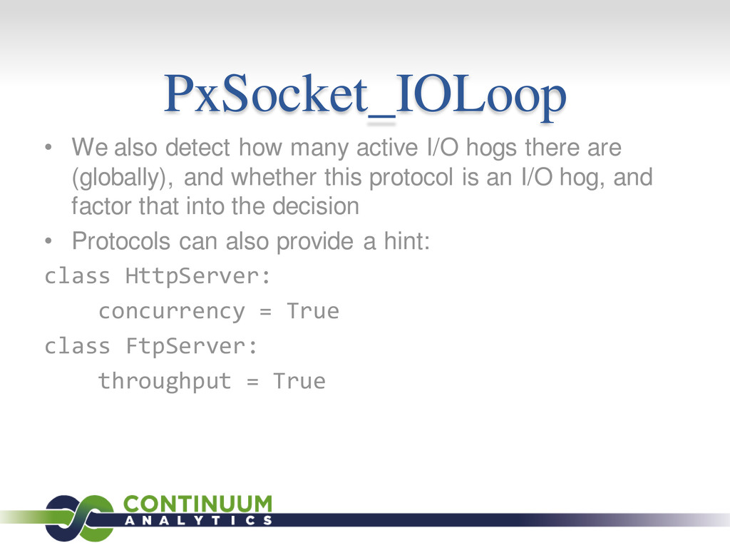 PxSocket_IOLoop • We also detect how many activ...