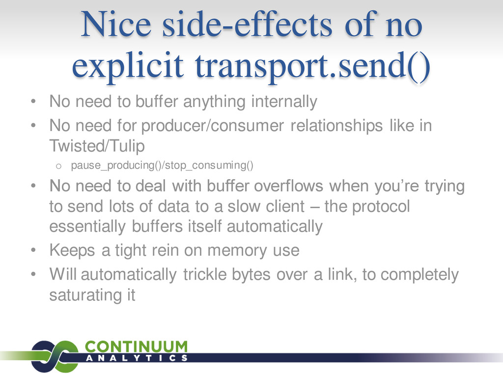 Nice side-effects of no explicit transport.send...
