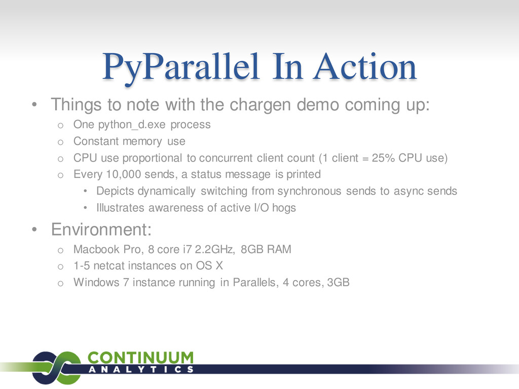 PyParallel In Action • Things to note with the ...