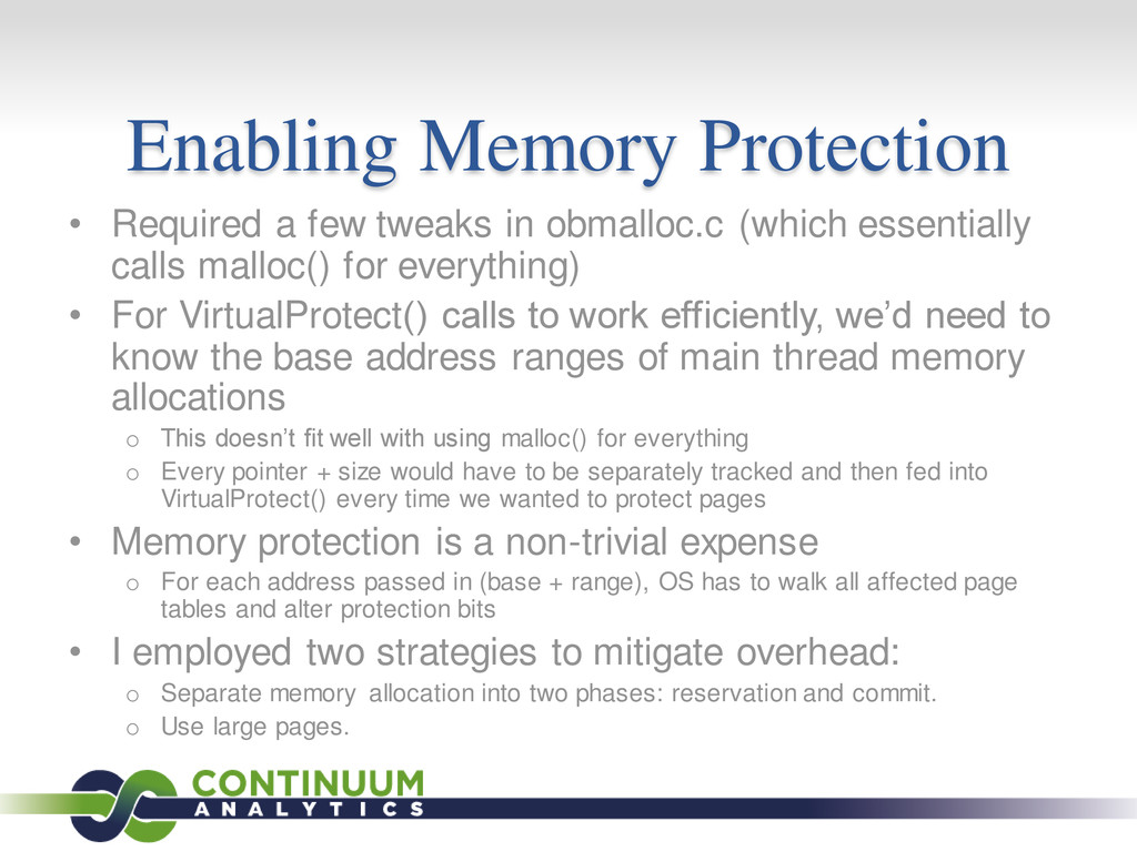 Enabling Memory Protection • Required a few twe...
