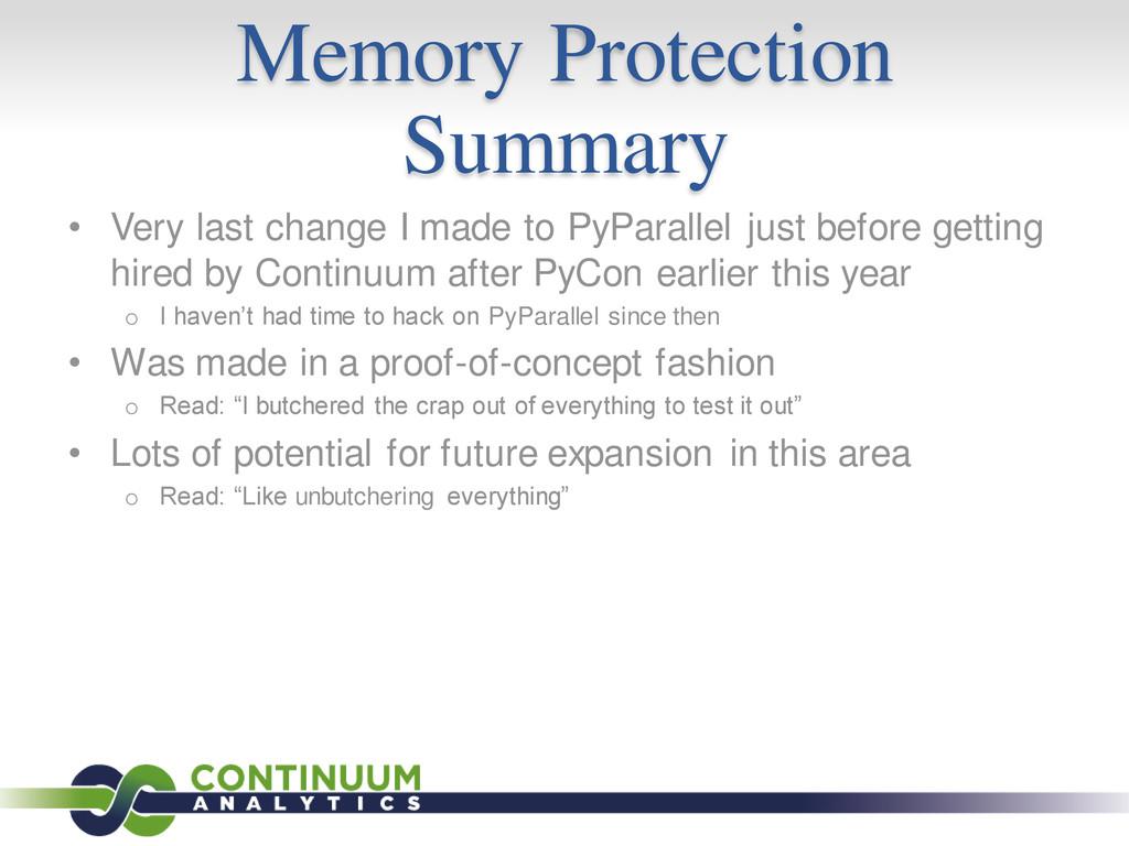 Memory Protection Summary • Very last change I ...