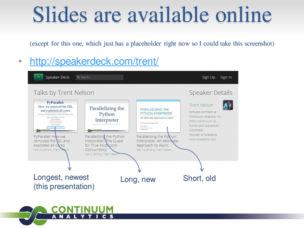 Slides are available online (except for this on...