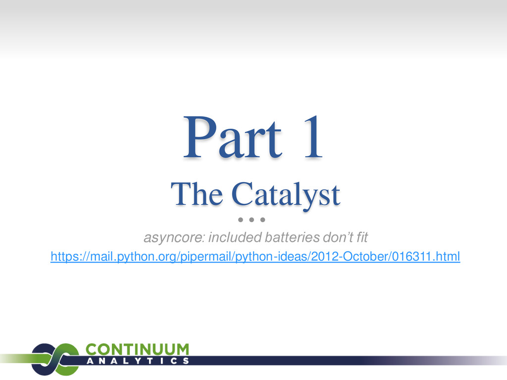 Part 1 The Catalyst asyncore: included batterie...