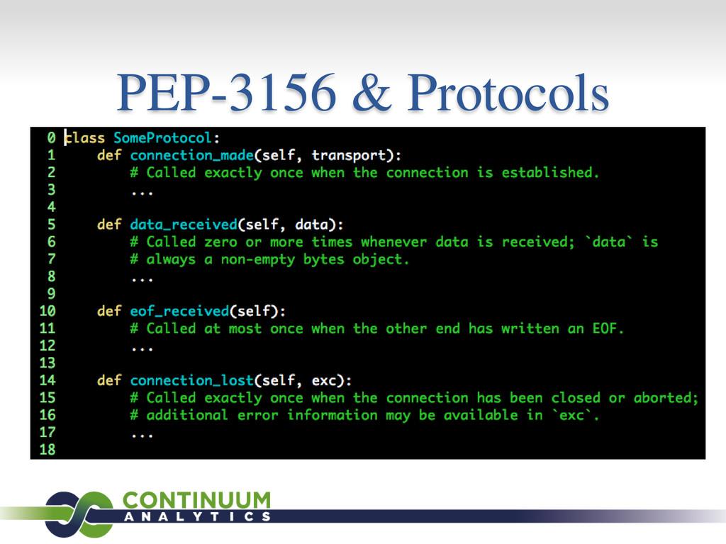 PEP-3156 & Protocols
