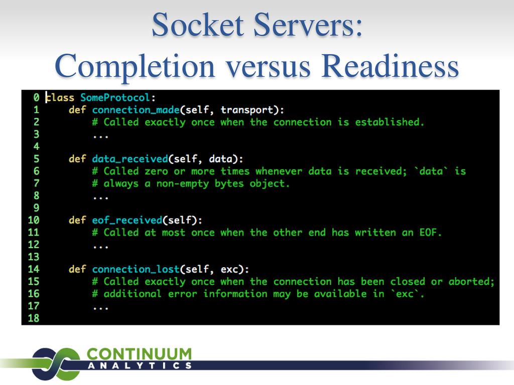 Socket Servers: Completion versus Readiness