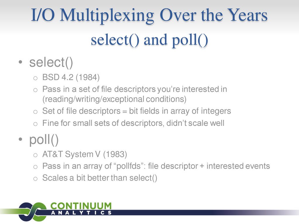 I/O Multiplexing Over the Years select() and po...