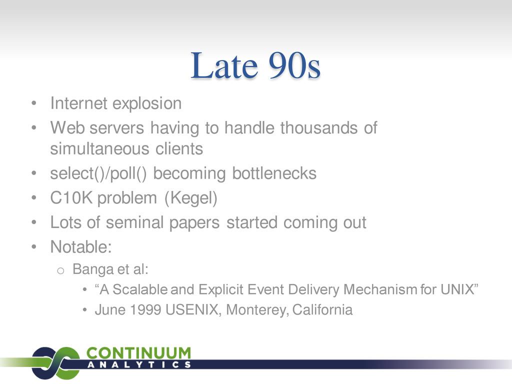Late 90s • Internet explosion • Web servers hav...