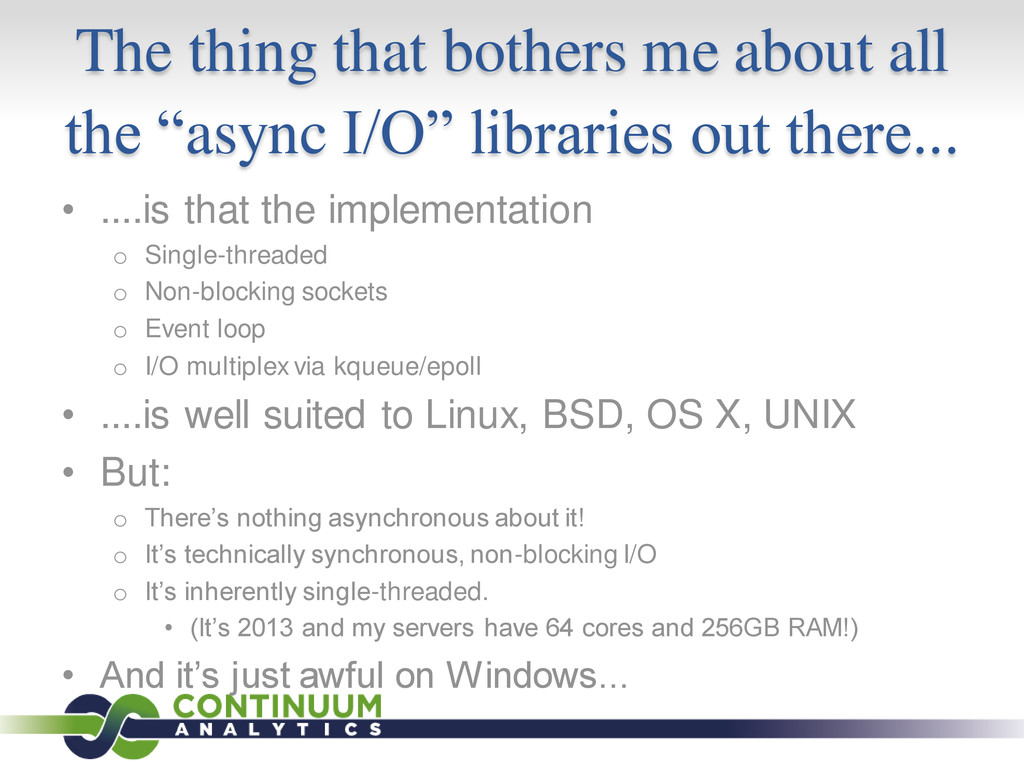 """The thing that bothers me about all the """"async ..."""