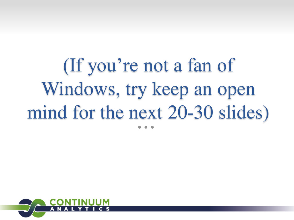 (If you're not a fan of Windows, try keep an op...