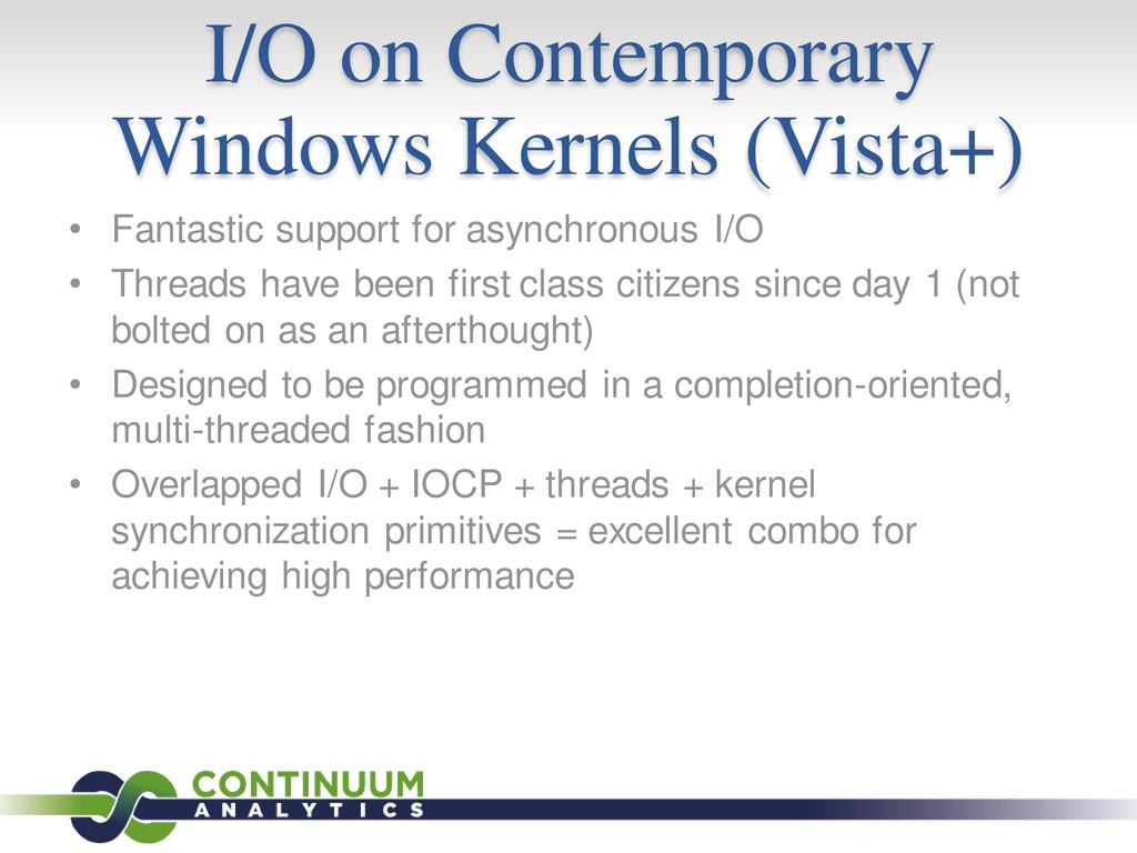I/O on Contemporary Windows Kernels (Vista+) • ...