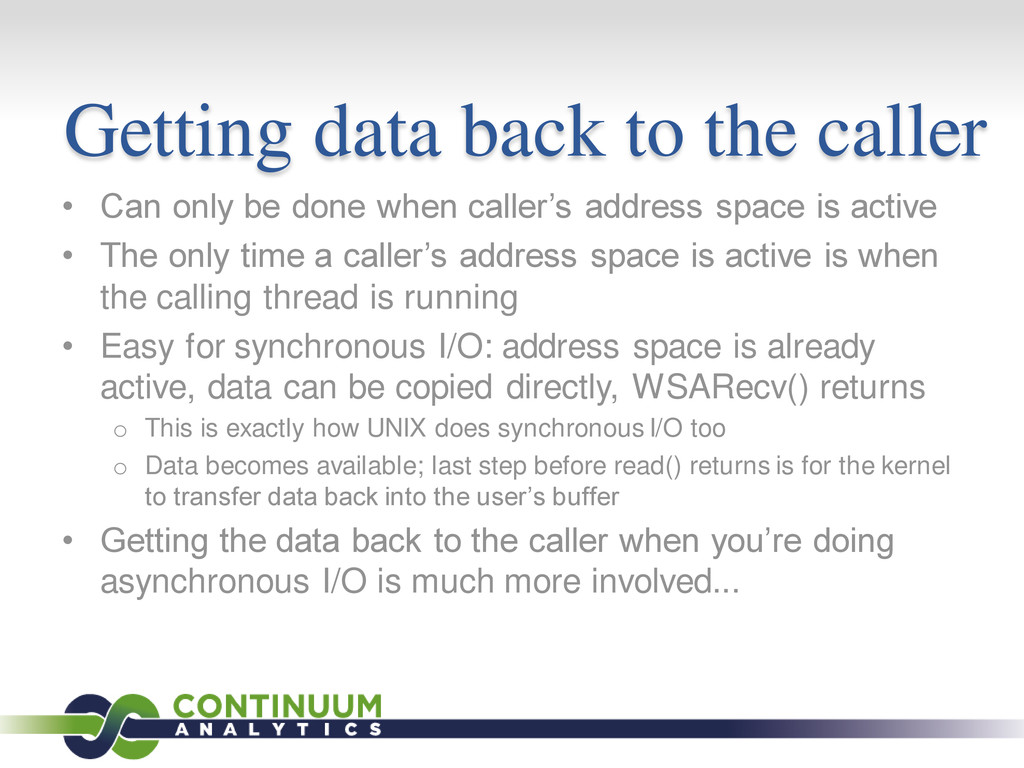 Getting data back to the caller • Can only be d...