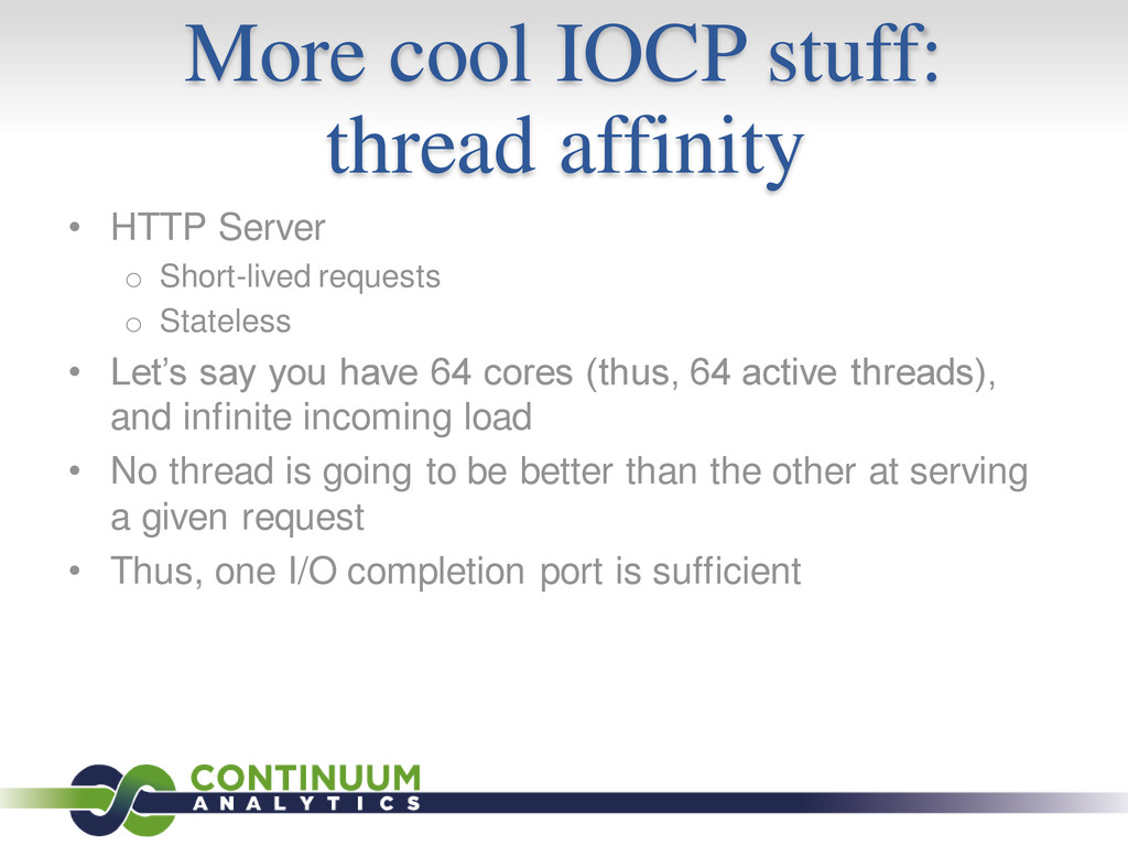 More cool IOCP stuff: thread affinity • HTTP Se...