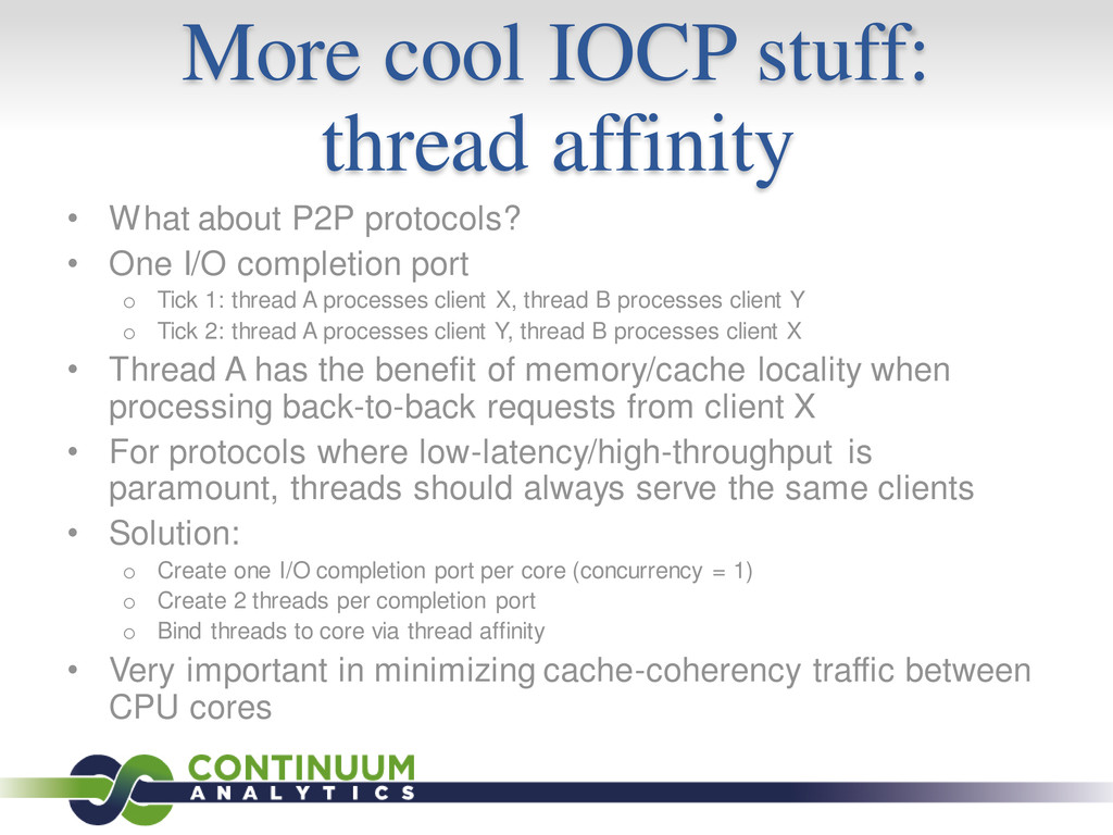 More cool IOCP stuff: thread affinity • What ab...