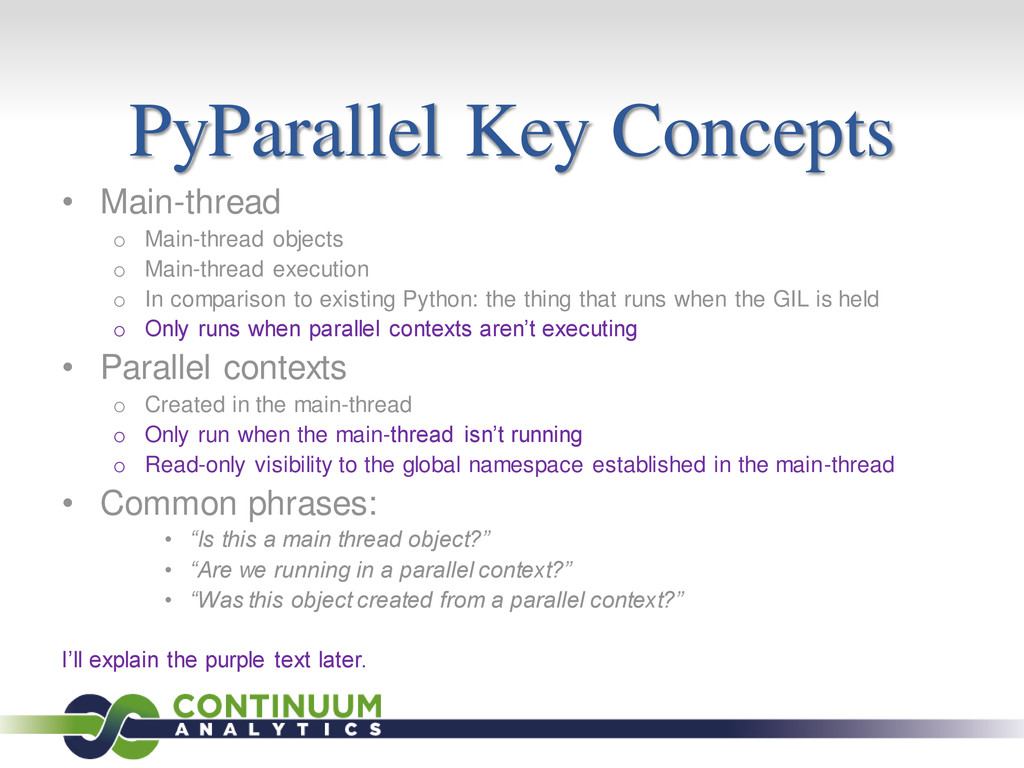PyParallel Key Concepts • Main-thread o Main-th...