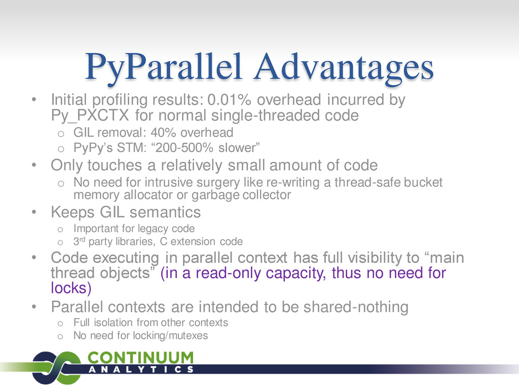PyParallel Advantages • Initial profiling resul...