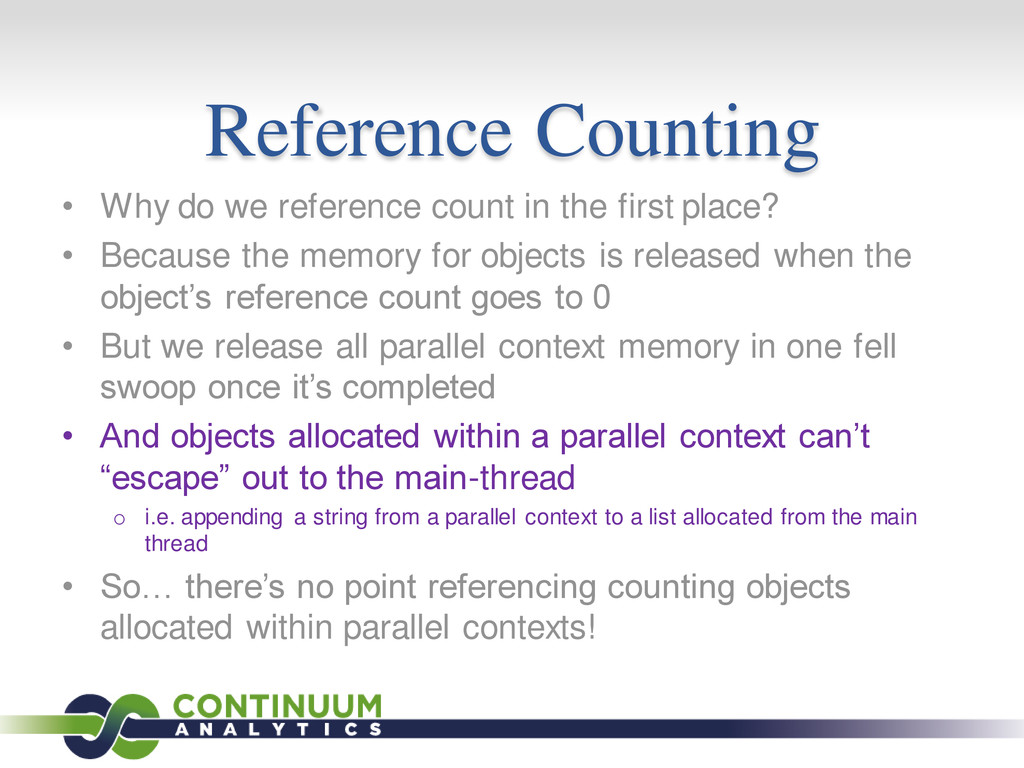 Reference Counting • Why do we reference count ...