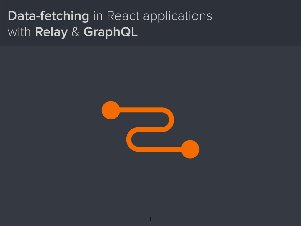 Data-fetching in React applications with Relay ...