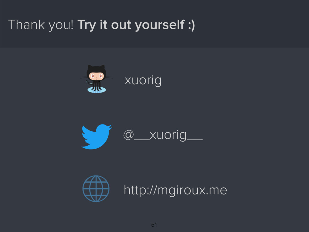 Thank you! Try it out yourself :) @__xuorig__ h...