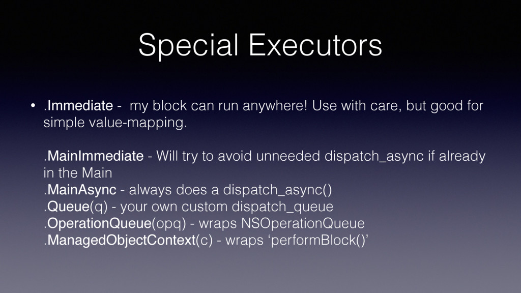 Special Executors • .Immediate - my block can r...