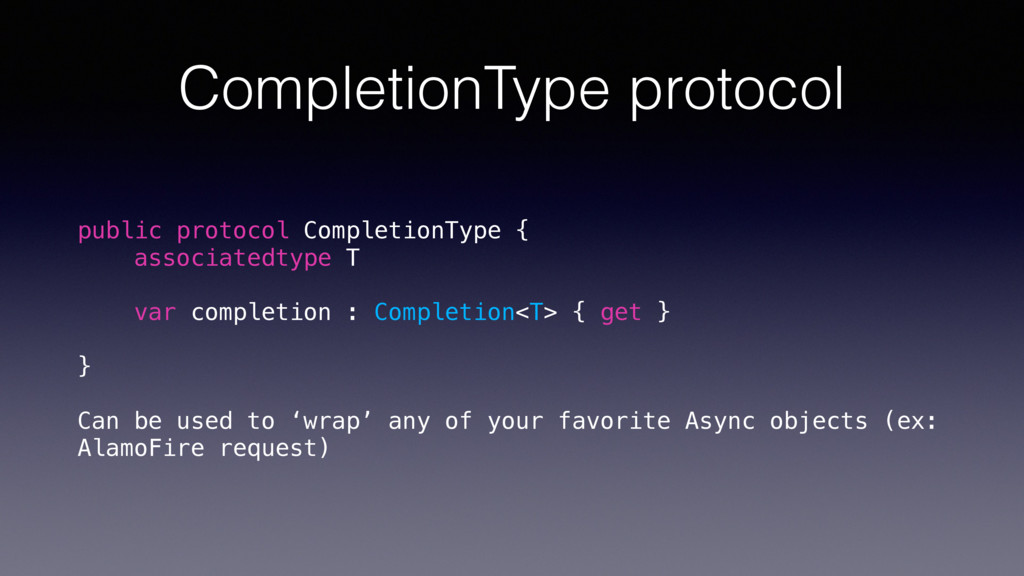 CompletionType protocol public protocol Complet...