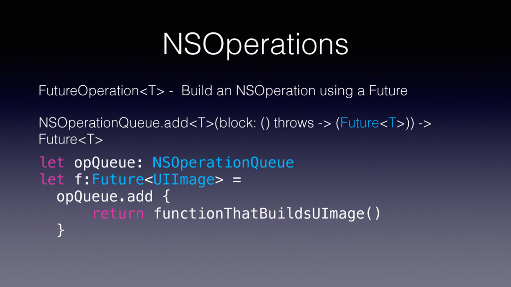 NSOperations FutureOperation<T> - Build an NSOp...