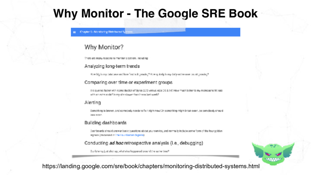 Why Monitor - The Google SRE Book https://landi...