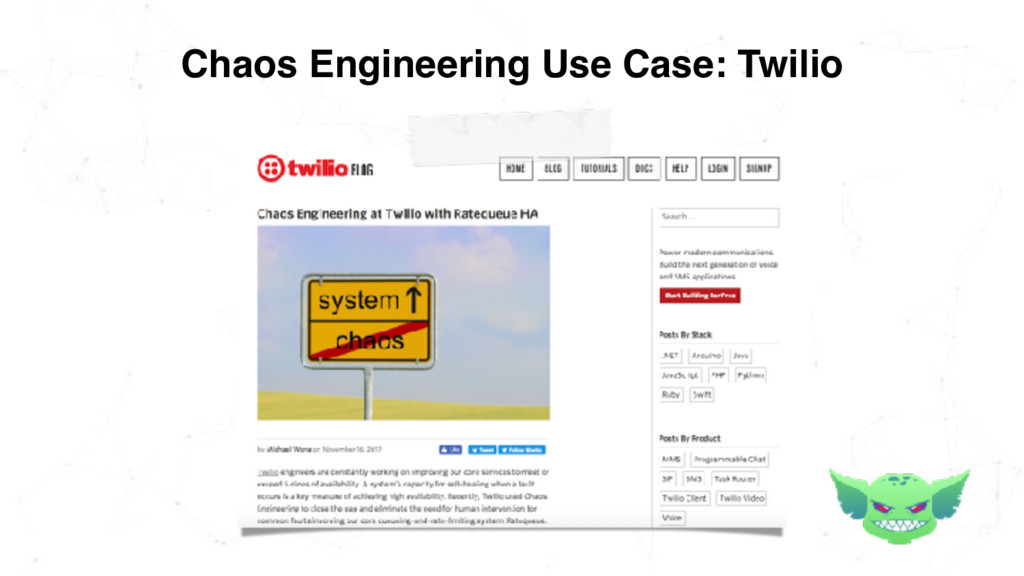 Chaos Engineering Use Case: Twilio
