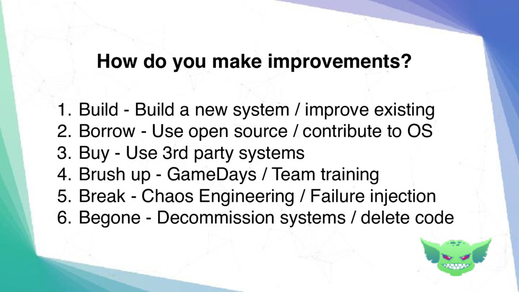 1. Build - Build a new system / improve existin...