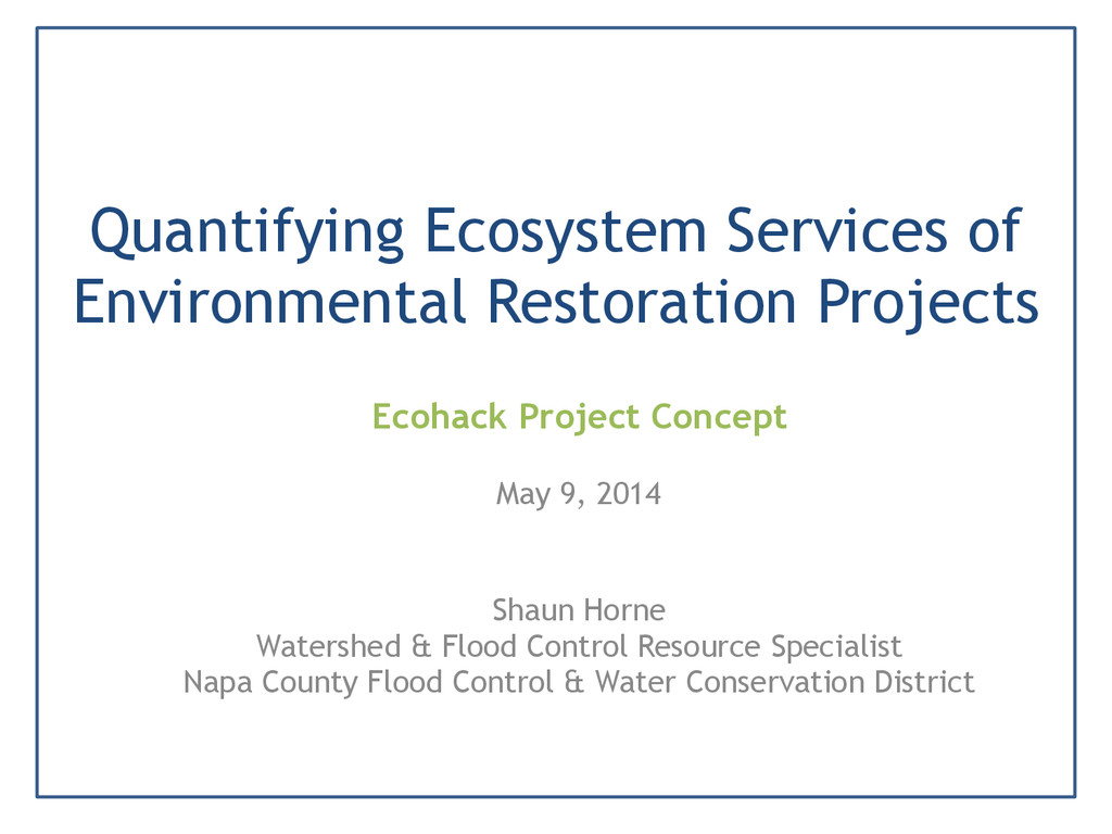 Quantifying Ecosystem Services of Environmental...