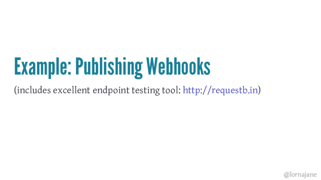 Example: Publishing Webhooks (includes excellen...