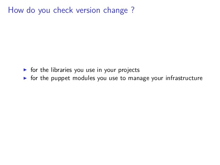 How do you check version change ? for the libra...