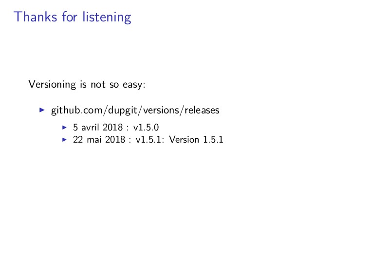 Thanks for listening Versioning is not so easy:...