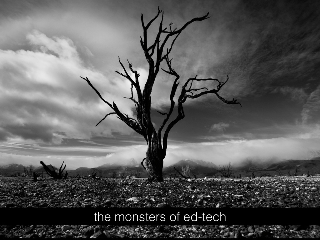 the monsters of ed-tech