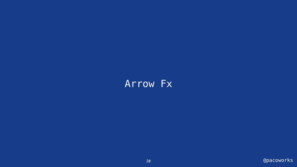 @pacoworks Arrow Fx 20