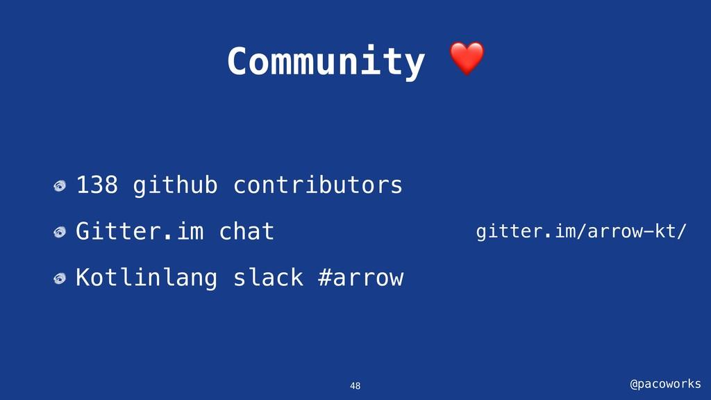 @pacoworks Community ❤ gitter.im/arrow-kt/ 48 1...