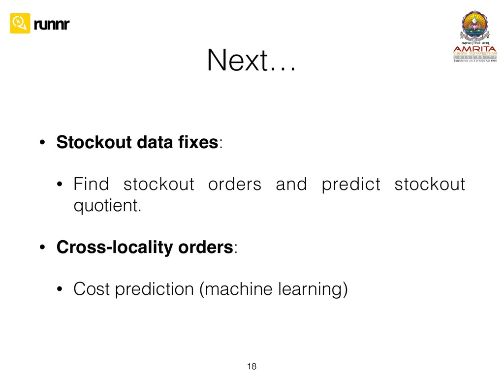 Next… • Stockout data fixes: • Find stockout ord...