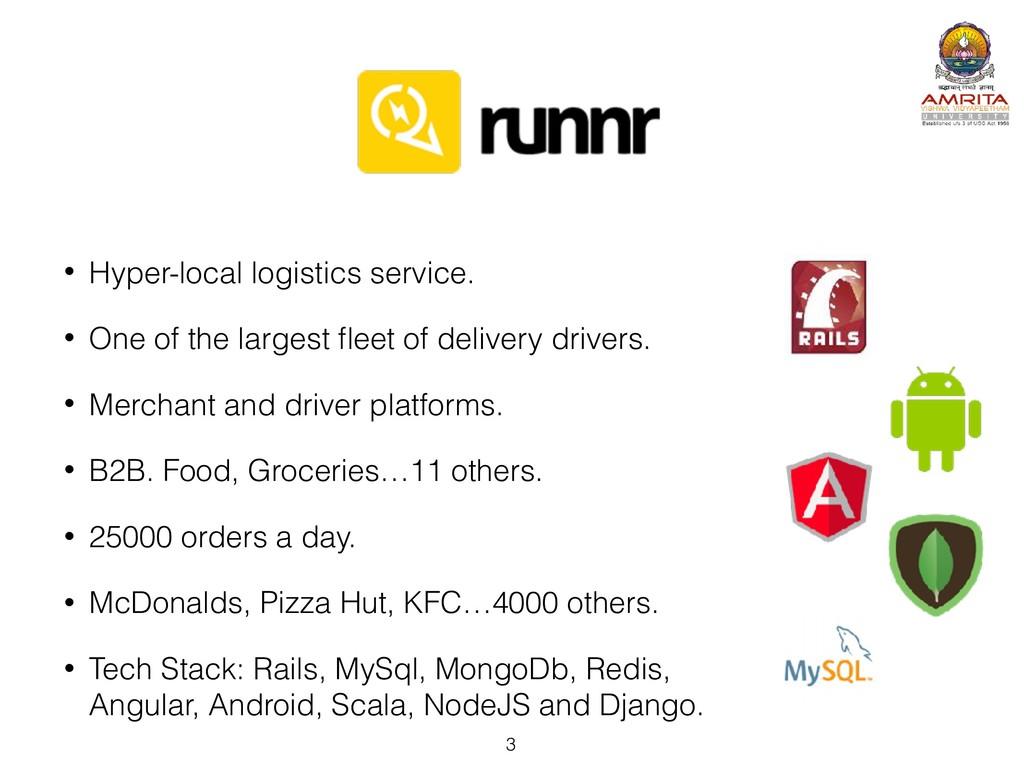 • Hyper-local logistics service. • One of the l...