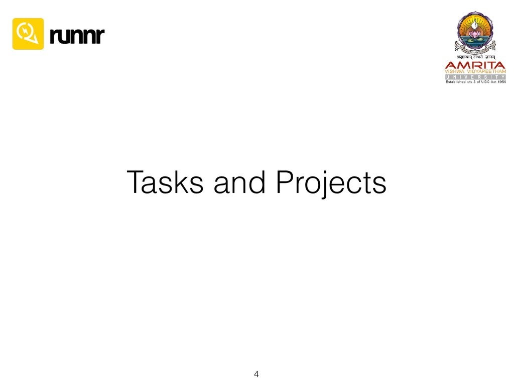Tasks and Projects 4