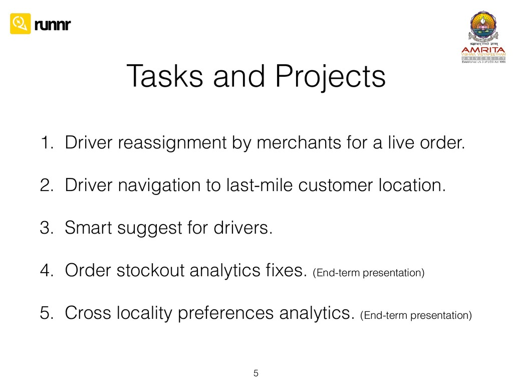 Tasks and Projects 1. Driver reassignment by me...