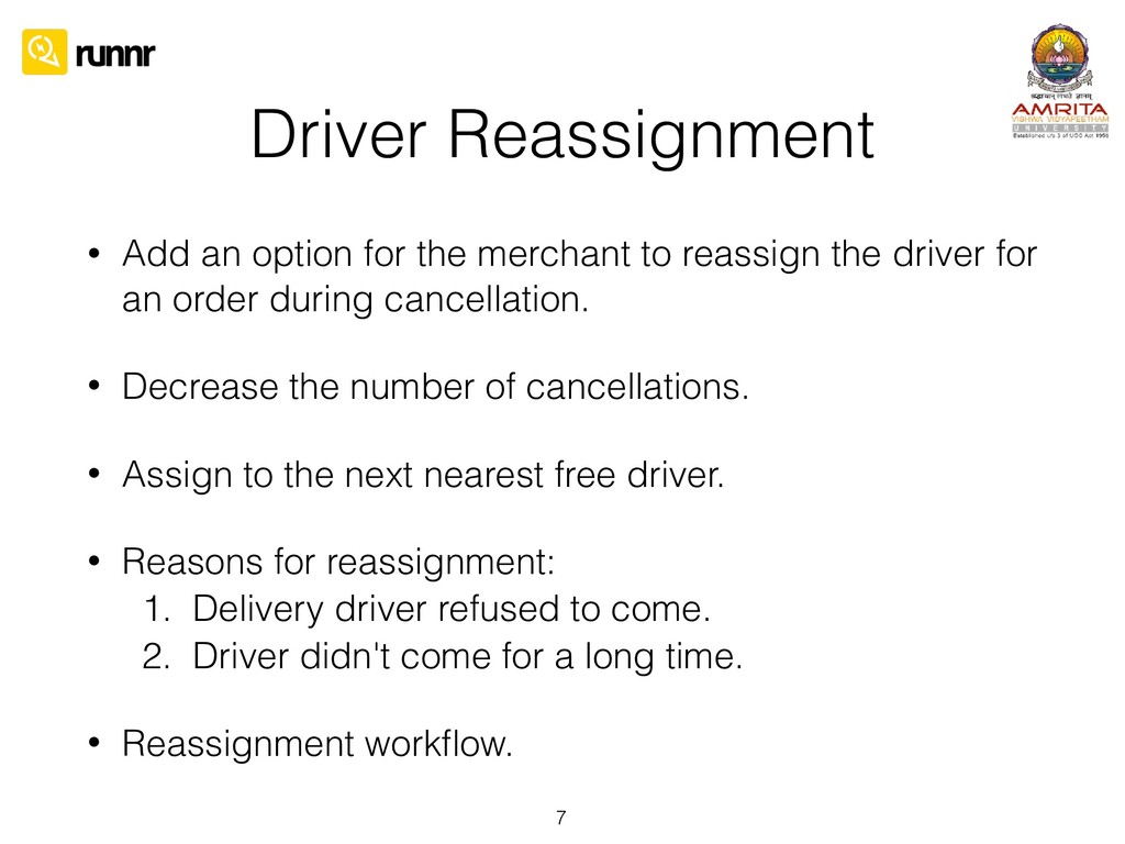 Driver Reassignment • Add an option for the mer...