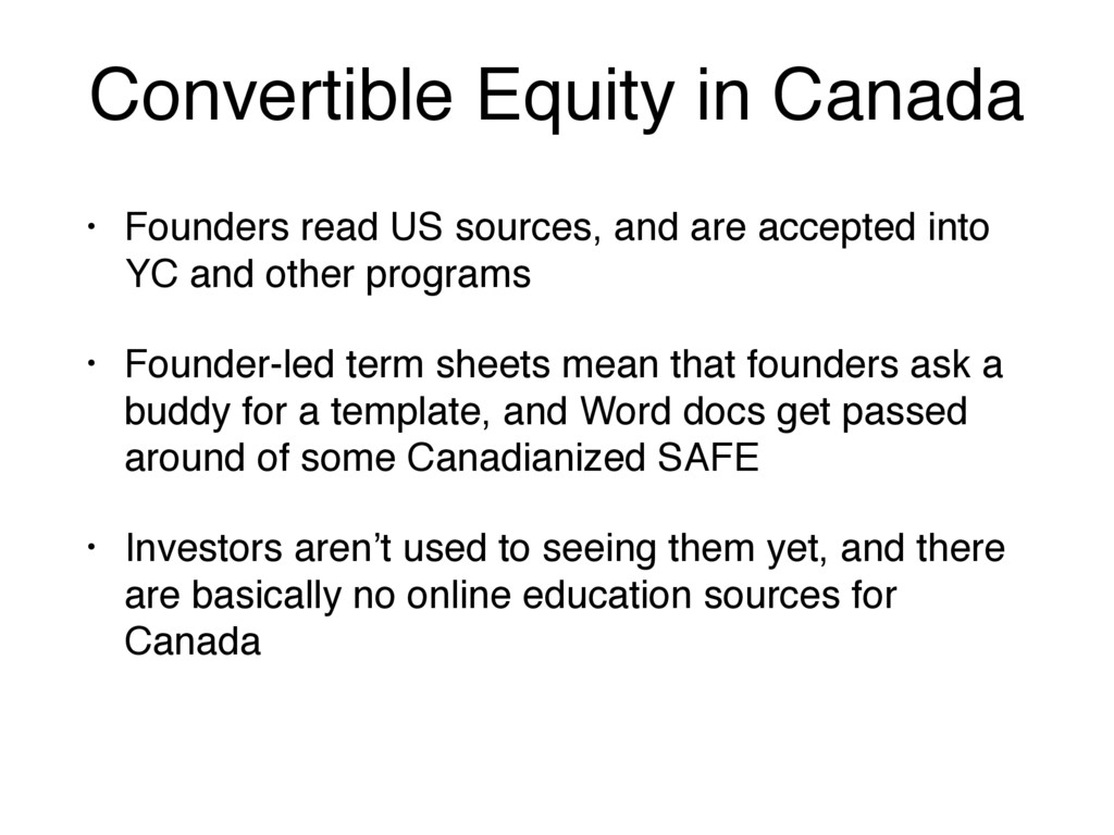 Convertible Equity in Canada • Founders read US...