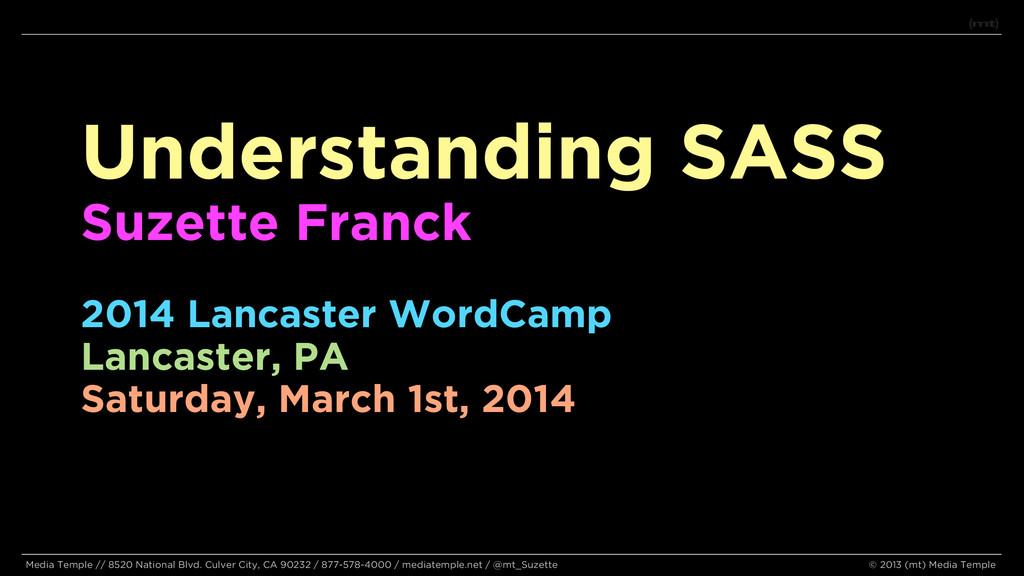 Understanding SASS Suzette Franck 2014 Lancaste...