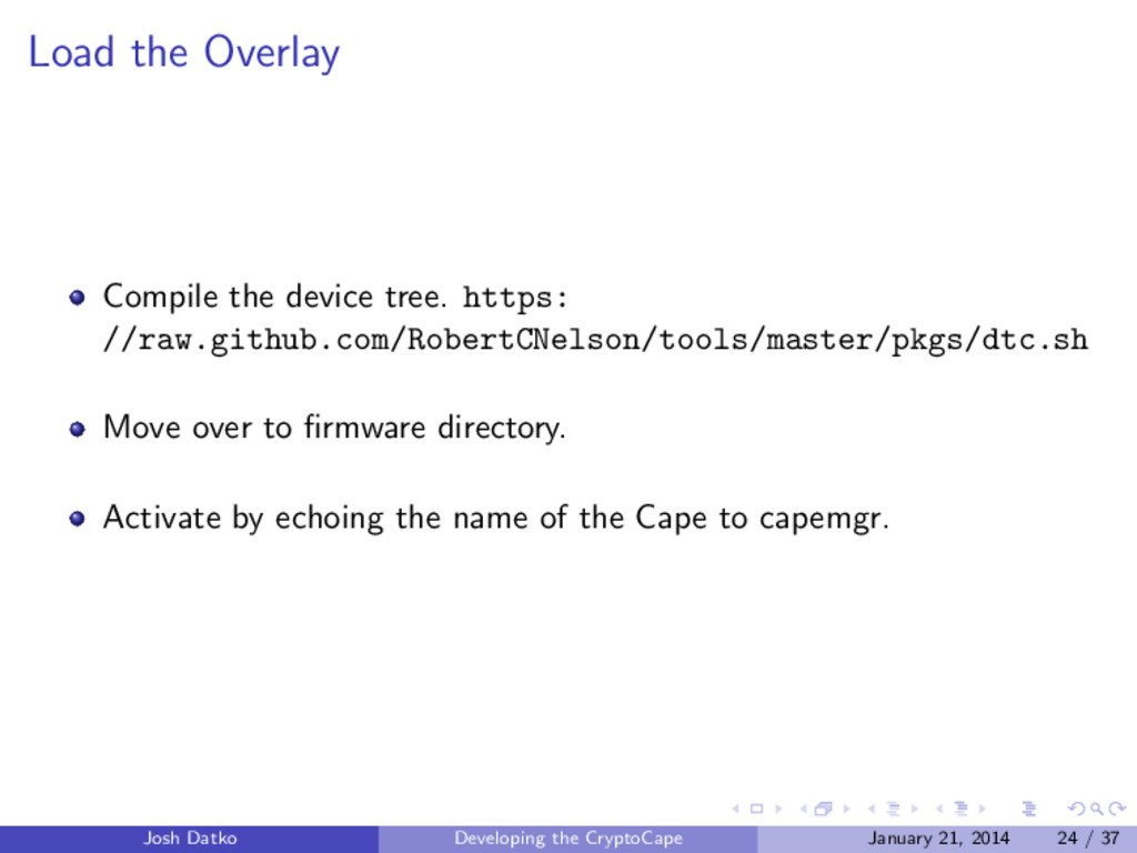Load the Overlay Compile the device tree. https...