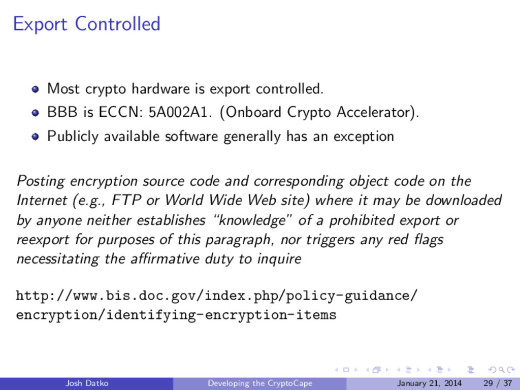 Export Controlled Most crypto hardware is expor...