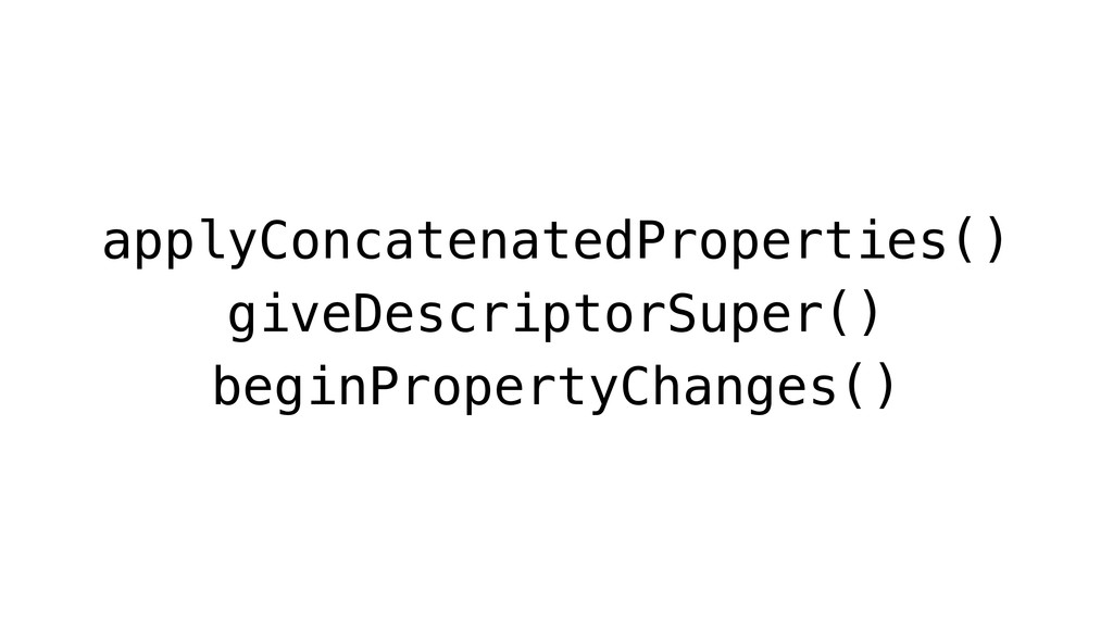 applyConcatenatedProperties() giveDescriptorSup...
