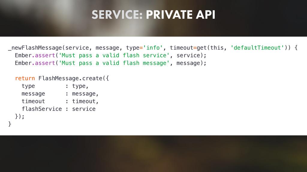 SERVICE: PRIVATE API _newFlashMessage(service, ...